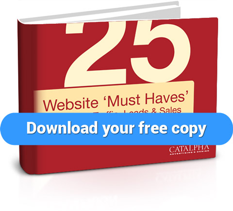 "The ultimate resource to creating a killer website. title=25 Website 'Must Haves"" for Driving Traffic, Leads & Sales"
