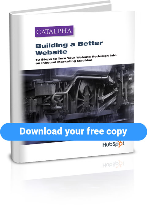 10 steps to turn your website redesign into an inbound marketing machine. title=Building a Better Website