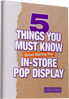 DOWNLOAD - 5 Things You Must Know Before Starting Your In-Store POP Display